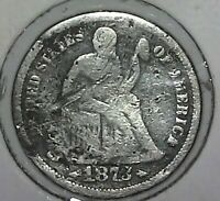 1873 SEATED LIBERTY DIME G SILVER US COIN