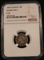 1893 CANADA SILVER 10 CENTS  ROUND TOP 3  NGC F12. STRONG DATE NICE TONING