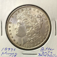 1899 S MORGAN DOLLAR  BETTER DATE  BOLDLY DETAILED COIN