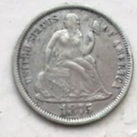 1875 SEATED LIBERTY DIME -  FINE CONDITION