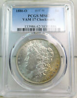 1880 O MORGAN DOLLAR PCGS MINT STATE 62 VAM 17A 8/7 CHECKMARK/CLASH HOT50