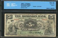 1905 $5 DOMINION BANK TORONTO CANADA BANKNOTE. CCCS VG 10. 220 16 08.
