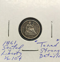 1861 SEATED LIBERTY HALF DIME  TONED  STRONGLY DETAILED COIN