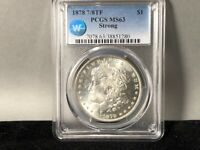 1878-P 7/8 TF STRONG PCGS MINT STATE 63 MORGAN SILVER DOLLAR SIGHT WHITE CERTIFIED