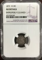 1872 SEATED HALF DIME NGC AU DETAILS IMPROPERLY CLEANED