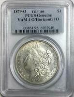 1879-O $1 MORGAN SILVER DOLLAR PCGS GENUINE VAM 4 O/HORIZONTAL O TOP 100