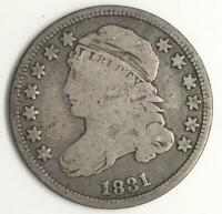 1831 CAPPED BUST DIME U.S.