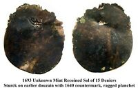 1693 RECOINED SOL BARELY STRUCK OVER 1640 COUNTERMARKED BILL