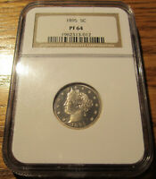 1895 V NICKEL NGC PR64  PROOF - JUST 2,062 MINTED - POSSIBLE CAMEO REGRADE?