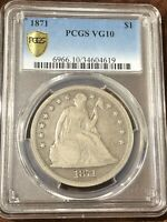 1871 SEATED LIBERTY DOLLAR VG 10 PCGS SHIELD 90  SILVER PROB