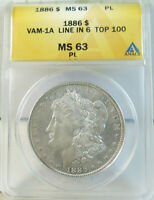 1886 MORGAN DOLLAR ANACS MINT STATE 63PL VAM 1A LINE IN 6 TOP100  IN PL