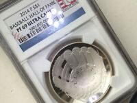2014 BASEBALL HALL OF FAME SILVER COIN  THICK PF 69 ULTRA CA