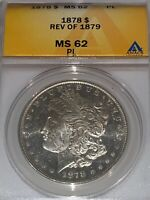 1878 REVERSE OF 1879 MORGAN SILVER DOLLAR ANACS VAM-225A MINT STATE 62PL TOP 30 VARIETY