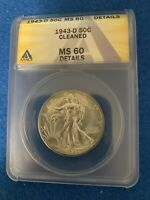 1943-D WALKING LIBERTY SILVER HALF DOLLAR ANACS MINT STATE 60 DETAILS -CLEANED