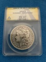 1894 MORGAN SILVER DOLLAR ANACS VG10 DETAILS CLEANED SCRATCHED