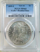 1899 S MORGAN DOLLAR PCGS MINT STATE 64 VAM 7 DOUBLED DATE TOP100 JS