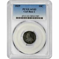 Click now to see the BUY IT NOW Price! KEY DATE 1829 10C CURL BASE 2 AG03 PCGS 40 KNOWN CAPPED BUST DIME POP 2