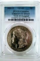 1880 O MORGAN SILVER DOLLAR PCGS VAM-48 HANGNAIL AU DETAIL CLEANED GORGEOUS COIN