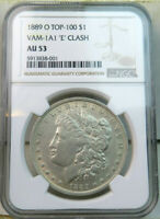 1889 O MORGAN DOLLAR NGC AU53 VAM 1A1 REV. CLASHED E ELITECD/TOP100