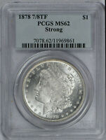1878 P 7/8 TF SEVEN OVER EIGHT TAILFEATHERS MORGAN DOLLAR $1 PCGS MINT STATE 62 STRONG