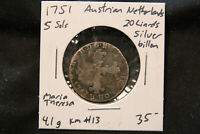 1751 AUSTRIAN OCCUPIED NETHERLANDS. SILVER 5 SOLS / 20 LIARDS COIN. KM 13