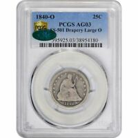 Click now to see the BUY IT NOW Price! POP 1 1840 O 25C LARGE O FS 301 DRAPERY AG03 PCGS CAC LOW BALL KEY DATE DRAPERY