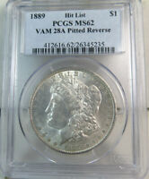 1889 MORGAN DOLLAR PCGS MINT STATE 62 VAM 28A PITTED REVERSE HITLIST40 MA