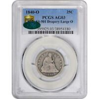 Click now to see the BUY IT NOW Price! 1840 O 25C LARGE O FS 301 DRAPERY AG03 PCGS CAC