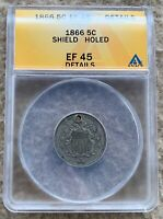 1866 SHIELD NICKEL GRADED ANACS EF 45 DETAILS HOLED GREAT FOR HOLED TYPE SET