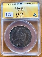 1812 CAPPED BUST HALF DOLLAR GRADED ANACS EF 45 DETAILS HOLED GREAT FOR TYPE SET