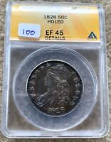 1828 CAPPED BUST HALF DOLLAR GRADED ANACS EF 45 DETAILS HOLED GREAT FOR TYPE SET