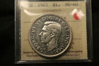 1945 CANADA SILVER DOLLAR ICCS MS 60 UNCIRCULATED. ROTATED DIES ERROR. .
