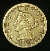 1869 S $2.5 LIBERTY GOLD COIN.  UNCERTIFIED. NR.