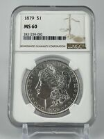 1879 MORGAN SILVER DOLLAR  NGC  MINT STATE 60  BRIGHT WHITE BEAUTIFUL COIN