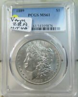 1889 MORGAN DOLLAR PCGS MINT STATE 61 VAM 28A PITTED REVERSE HITLIST40 EP