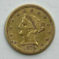 1879 $2.5 LIBERTY GOLD COIN.  UNCERTIFIED.  NR.