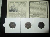 HIGH GRADE / 1   DUTCH DUIT 1ST NEW YORK PENNY WITH STORY OF THE COIN & COA