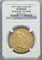 1797 DRAPED BUST10.00 EAGLE GOLD COIN NGC GRADED XF DETAILS BD 4 HIGH R 4