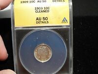 US 1909 SILVER BARBER DIME ANACS GRADED AU50 DETAILS COIN