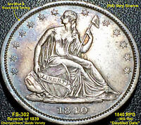 1840 RPD LIBERTY SEATED HALF DOLLAR FS 302 WB 104 REVERSE OF 1839 AU
