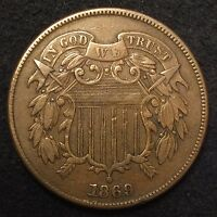 1869 TWO 2 CENT PIECE EF - FULL WE - R DATE - MAKE AN OFFER