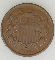 1868 VG COND TWO 2 CENT PIECE.  BROWN COLOR, OBV DIE CRACK - I-7545 F