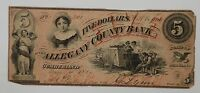 1800'S 1860 $5 OBSOLETE NOTE ALLEGANY COUNTY BANK   CUMBERLAND MARYLAND P91