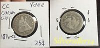 1876 CC SEATED LIBERTY QUARTER  COIN DATE AND MINT
