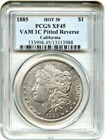 HOT 50 VAM: 1885 $1 PCGS EXTRA FINE 45 VAM-1C, PITTED REVERSE EX: CALIFORNIA