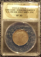 1915 D STANDING LIBERTY FANTASY TOKEN QUARTER ANACS VF30   SOLD OUT DAN CARR