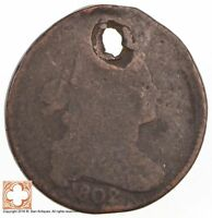 1802 DRAPED BUST LARGE CENT CONDITION: HOLE 3492