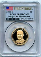 EISENHOWER PROOF 2015S 1ST STRIKE PCGS PROOF 69 DCAM PRESIDENTIAL DOLLAR