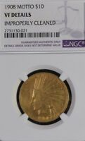 NGC AU DETAILS 1908 WITH MOTTO INDIAN GOLD $10 EAGLE