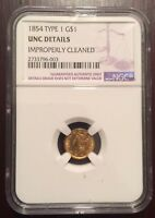 1854 NGC UNC DETAILS $1 ONE DOLLAR GOLD LIBERTY HEAD TYPE 1